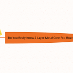 Do you realy know 2 layer Metal Core PCB board?