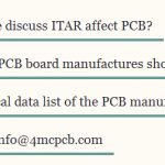 Two ITAR affects the point PCB manufacture process