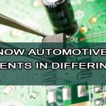 Do you know automotive PCB requirements in differing vehicle section?