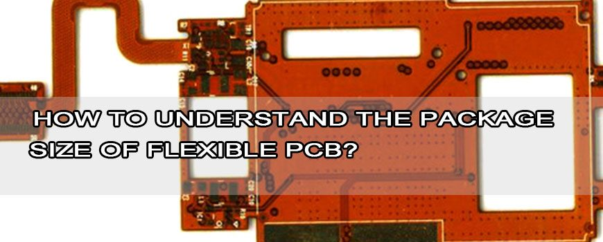 how-to-understand-the-package-size-of-flexible-PCB