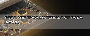 PCBs-are-raw-material--of-PCBA-board