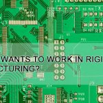 Nobody wants to work in rigid PCB manufacturing?