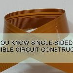 Do you know single-sided flexible circuit construction?