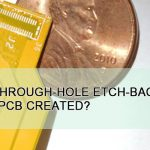 How is through-hole etch-back of flex PCB created?