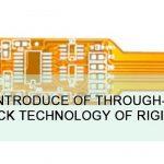 Simple Introduce of Through-hole Etch-back Technology of Rigid-flex PCB