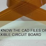 Do you know the CAD files of the flexible circuit board