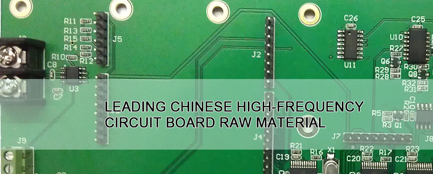 Leading Chinese High-Frequency circuit board raw material